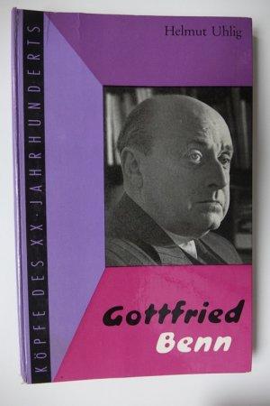 """Gottfried Benn : Aus der Reihe """"Köpfe des XX. Jahrhunderts"""", Band 20"""