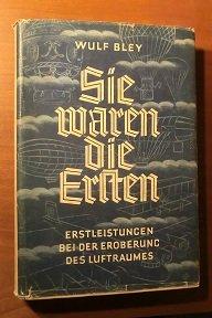 Sie Waren Die Ersten Wulf Bley Buch Antiquarisch Kaufen A02eqr8y01zzi
