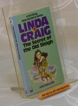Linda Craig. No 8: The Secret of the Old Sleigh