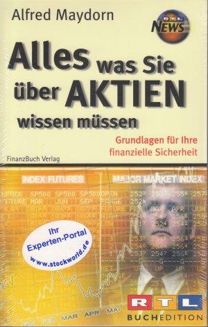 Alles Was Sie Uber Aktien Wissen Mussen Grundlagen Fur Ihre Alfred Maydorn Buch Gebraucht Kaufen A024rkj901zzm