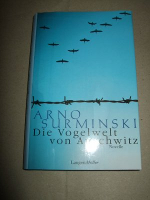 die vogelwelt von auschwitz arno surminski buch. Black Bedroom Furniture Sets. Home Design Ideas