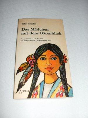 """Das Mädchen mit dem Bärenblick - Neue spannende Geschichten aus dem Großband """"Stunden unter uns"""""""