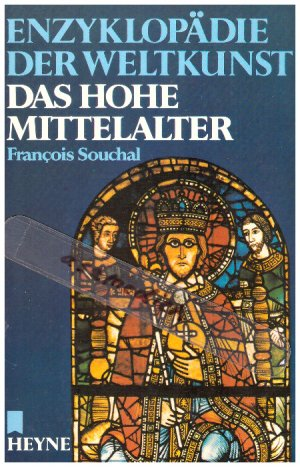 Enzyklopädie der Weltkunst: Das hohe Mittelalter - Band 9.