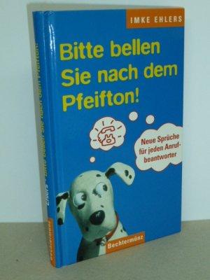 Bitte Bellen Sie Nach Dem Pfeifton!   Neue Sprüche Für Jeden  Anrufbeantworter. U2013 Buch Gebraucht Kaufen
