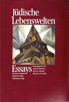 Jüdische Lebenswelten - Essays