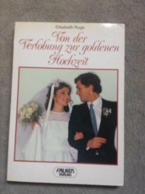Von Der Verlobung Zur Goldenen Hochzeit
