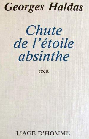 Bildtext: Chute de l'étoile absinthe: récit von Georges Haldas