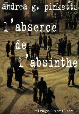 Bildtext: L'absence de l'absinthe von Andrea-G Pinketts