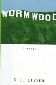 Bildtext: Wormwood - A Novel von David J. Levien