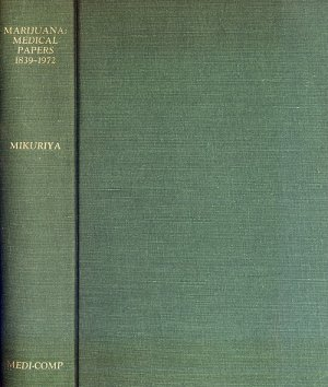 Bildtext: Marijuana: Medical Papers, 1839-1972 (Cannabis: Collected Clinical Papers) von M. D. Tod H. Mikuriya