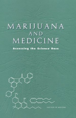 Bildtext: Marijuana and Medicine: Assessing the Science Base von Janet Joy, Stanley J. Watson, Jr., and John A. Benson, Jr., National Research Council, Institute of Medicine