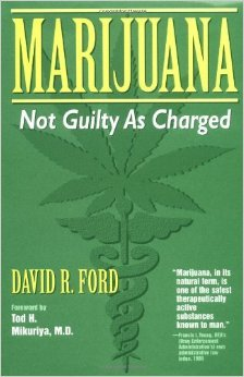 Bildtext: Marijuana: Not Guilty as Charged von David R. Ford, Tod H. Mikuriya