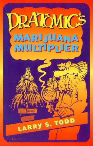 Bildtext: Dr. Atomic's Marijuana Multiplier von Adam Gottlieb