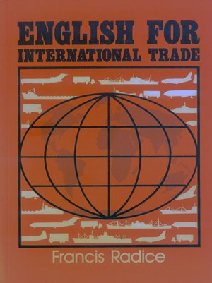 Bildtext: English for International Trade von Radice, Francis