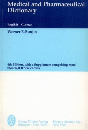 Bildtext: Wörterbuch der Medizin und Pharmazeutik - Medical and Pharmaceutical Dictionary von Bunjes, Werner E
