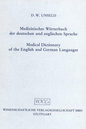 Bildtext: Medizinisches Wörterbuch - Medical Dictionary von Unseld, Dieter W
