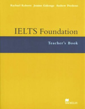 Bildtext: IELTS Test Preparation: IELTS Foundation: Teacher's Book von Rachel Roberts, Andrew Preshous, Joanne Gakonga
