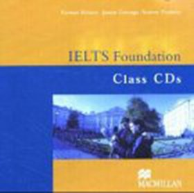 Bildtext: IELTS Test Preparation: IELTS Foundation: 2 Class CD's von Rachel Roberts, Andrew Preshous, Joanne Gakonga