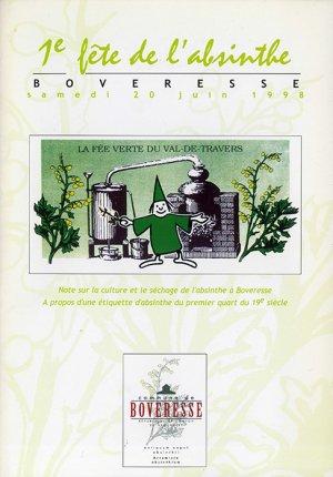 Bildtext: 1. Fête de lAbsinthe in Boveresse in der Schweiz, Juni 1998 - Buch zu dieser Veranstaltung von Eric-Andre Klauser, Bernard Jornod, Thierry Guizzardi, David Pizzotti, Monica Leita Vermot