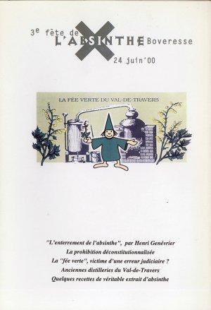 Bildtext: 3. Fête de lAbsinthe in Boveresse in der Schweiz, Juni 2000 - Buch zu dieser Veranstaltun9 von Eric-Andre Klauser, Bernard Jornod, Thierry Guizzardi, David Pizzotti, Monica Leita Vermot