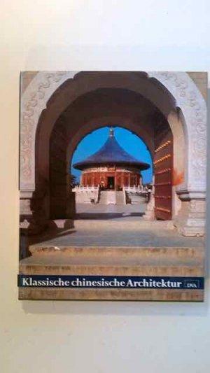 Chinesische architektur b cher gebraucht antiquarisch for Klassische architektur