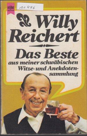 Reichert,Willi-Das Beste aus meiner schwäbischen Witze und Anekdotensammlung
