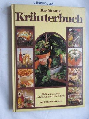 Das Mosaik Kr Uterbuch F R K Che Garten Sch Nheit Und