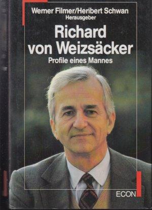 Richard von Weizsäcker. Profile eines Mannes.