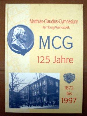 Mathias Claudius Gymnasium Hamburg Wandsbek 125 Jahre Mcg 1872