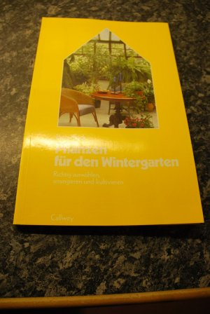 isbn 3766710435 pflanzen f r den wintergarten richtig. Black Bedroom Furniture Sets. Home Design Ideas