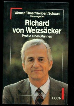 Richard von Weizsäcker /Profile eines Mannes-- Mit Abbildungen