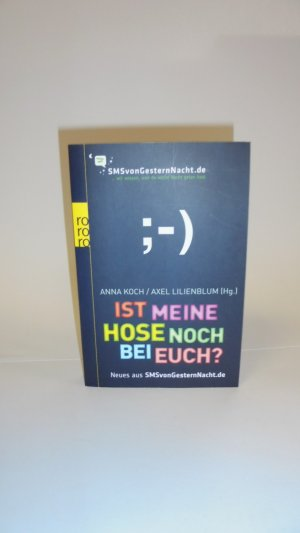 isbn 9783499628092 ist meine hose noch bei euch neues. Black Bedroom Furniture Sets. Home Design Ideas