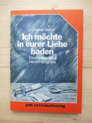 Ich Möchte In Eurer Liebe Baden Rainer Seibt Buch Gebraucht