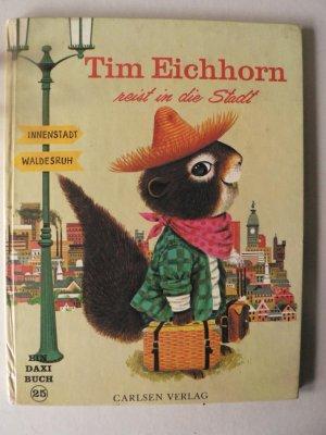 Tim eichhorn reist in die stadt daxi buch nr 25 for Tim malzer die kuche buch