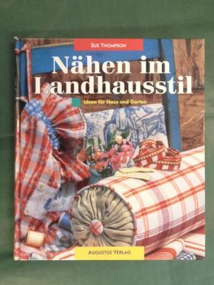 """Nähen im Landhausstil - Ideen für Haus und Garten"""" (Sue Thompson ..."""