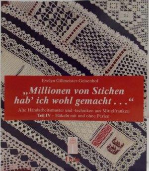 Millionen Von Stichen Hab Ich Wohl Gemacht Evelyn Gillmeister