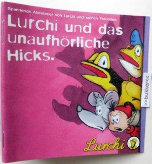 Lurchi und das unaufhörliche  Hicks