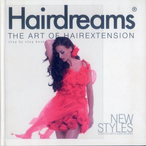 Bildtext: Hairdreams - THE ART OF HAIR EXTENSIONS - step by step book von Cati Hucke