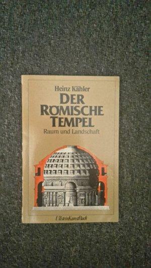 Der Römische Tempel. Raum und Landschaft