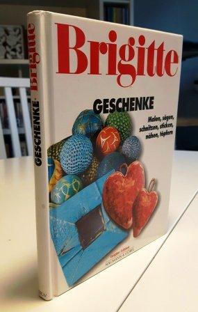 brigitte geschenke buch antiquarisch kaufen a02bjhmu01zzk. Black Bedroom Furniture Sets. Home Design Ideas