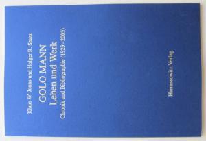 """Golo Mann. Leben und Werk., Chronik und Bibliographie. (Die vorliegende Sonderausgabe enthält nur die die """"Auszüge aus dem Briefwechsel mit Golo Mann"""", nicht jedoch die Chronik und die Bibliographie)."""