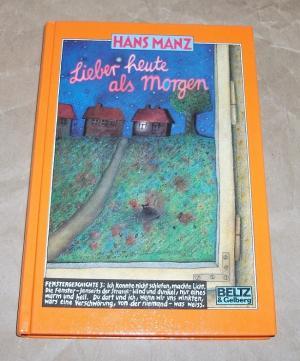 Lieber Heute Als Morgen Hans Manz Buch Gebraucht Kaufen