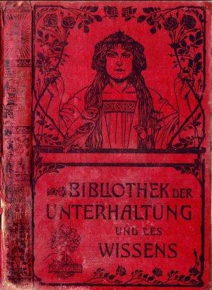 bibliothek der unterhaltung und des wissens jahrgang 1904 buch erstausgabe kaufen. Black Bedroom Furniture Sets. Home Design Ideas