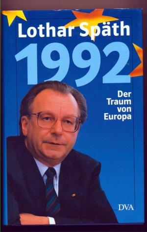 1992 - Der Traum von Europa
