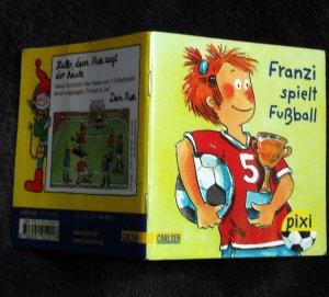 Franzi Spielt Fussball Pixi Bucher 1813 Serie 201 Mini Buch