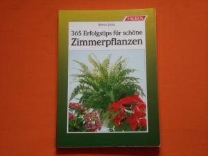 365 Erfolgstips Für Schöne Zimmerpflanzen Helmut Jantra Buch