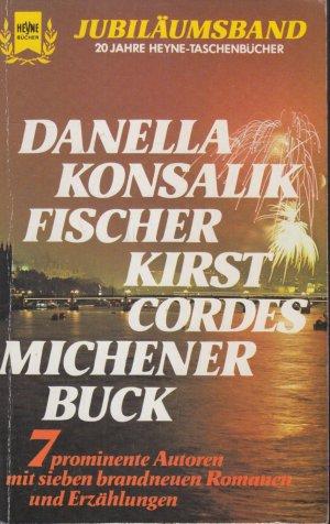 Jubiläumsband 20 Jahre Heyne Taschenbücher, 7 prominente Autoren mit sieben brandneuen Romanen und Erzählungen