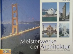 isbn 9783897363496 meisterwerke der architektur ber 230 faszinierende bauwerke der welt neu. Black Bedroom Furniture Sets. Home Design Ideas