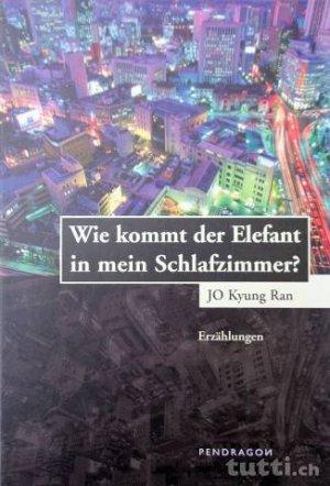 """Wie kommt der Elefant in mein Schlafzimmer"""" (Jo Kyung R) – Buch ..."""