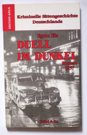 Kriminelle Sittengeschichte Deutschlands 1957-1993 / Duell im Dunkel